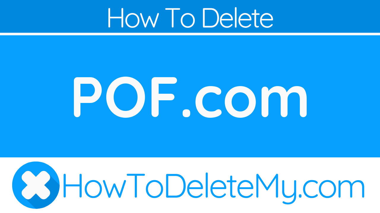 How to Delete or Cancel POF com - HowToDeleteMy