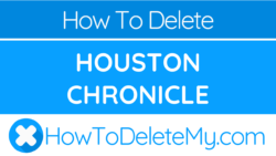 How to delete or cancel Houston Chronicle