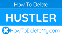 How to delete or cancel Hustler