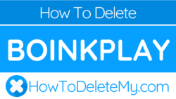 How to delete or cancel Boinkplay