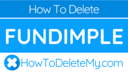 How to delete or cancel Fundimple